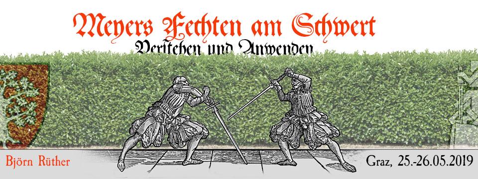 """Seminar """"Meyers Fechten am Schwert"""""""